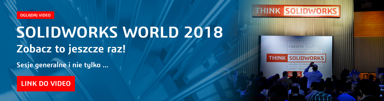 SOLIDWORKS WORLD 2018 - video z sesji generalnych i partner pavilion